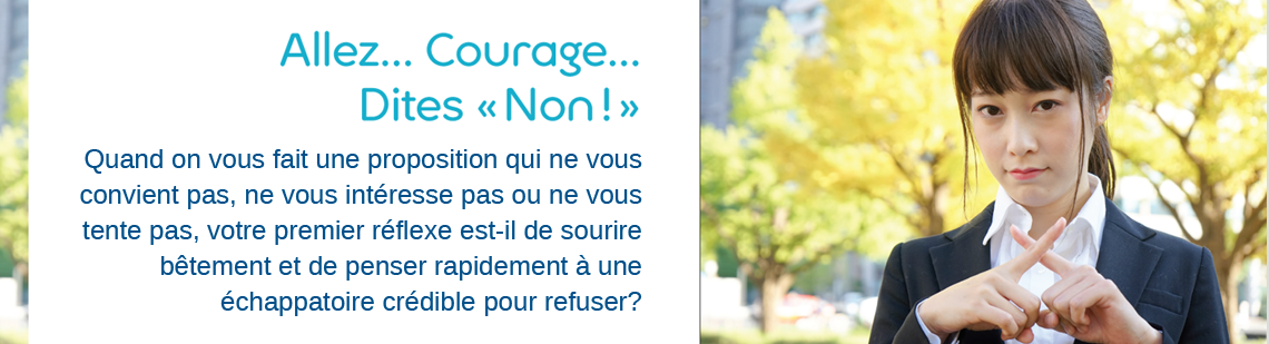 Courage... Dites-non!